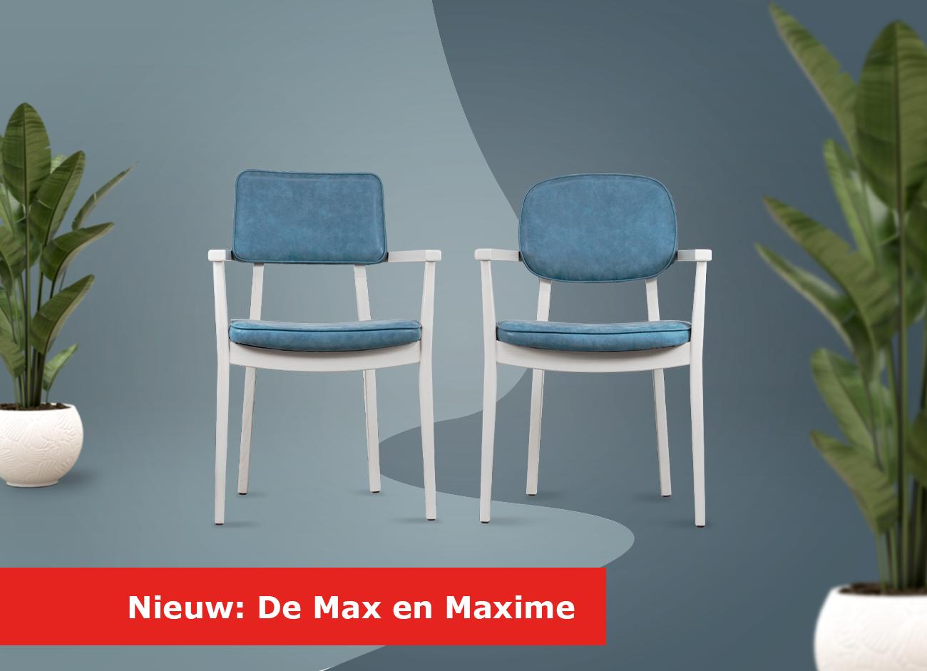 Zorgstoelen Max en Maxime